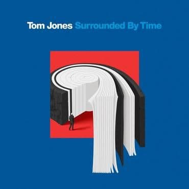 Tom Jones<br>Surrounded By Time