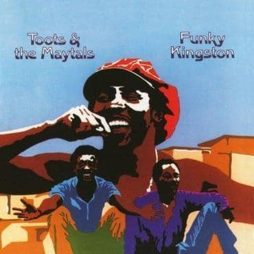 Toots & The Maytals<br>Funky Kingston