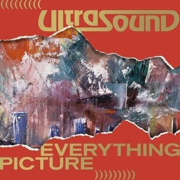 Ultrasound<br>Everything Picture (Deluxe Edition)