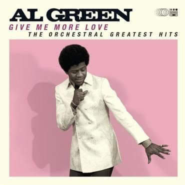 Al Green<br>Give Me More Love (RSD 2021)