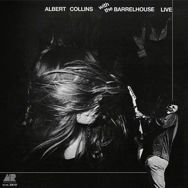Albert Collins & Barrelhouse<br>Live (RSD 2021)