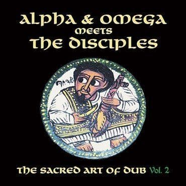 Alpha & Omega<br>Sacred Art Of Dub Volume 2