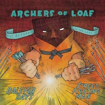 Archers Of Loaf<br>Raleigh Days / Street Fighting Man (RSD 2020)