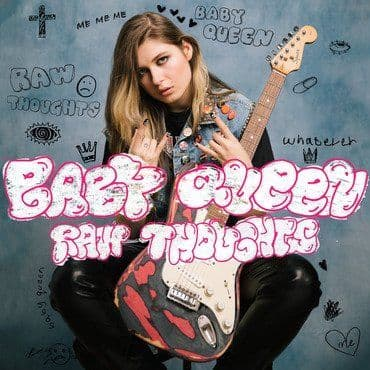 Baby Queen<br>Raw Thoughts (RSD 2021)