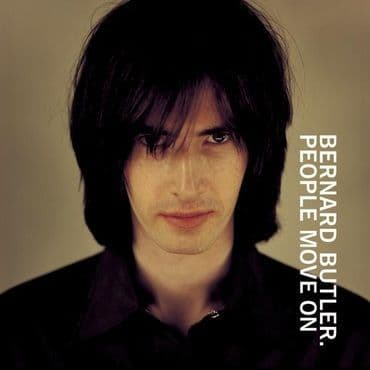 Bernard Butler<br>People Move On (RSD 2021)
