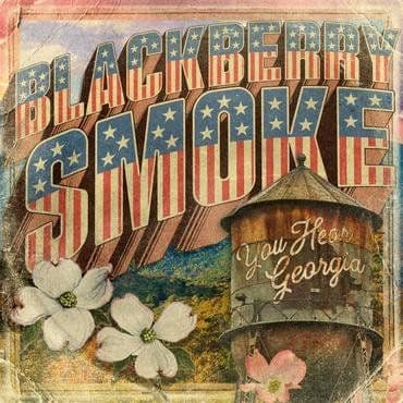 Blackberry Smoke<br>You Hear Georgia