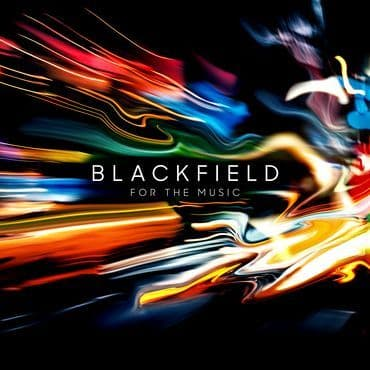 Blackfield<br>For The Music