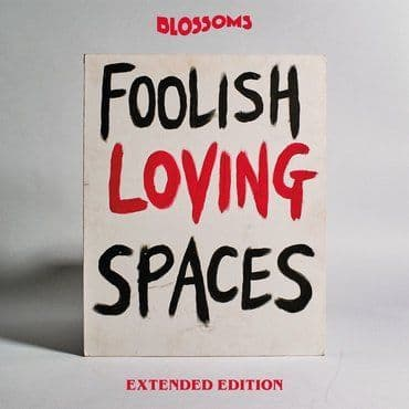 Blossoms<br>Foolish Loving (Extended Edition)