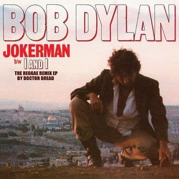 Bob Dylan<br>Jokerman / I and I (The Reggae Remix EP) (RSD 2021)