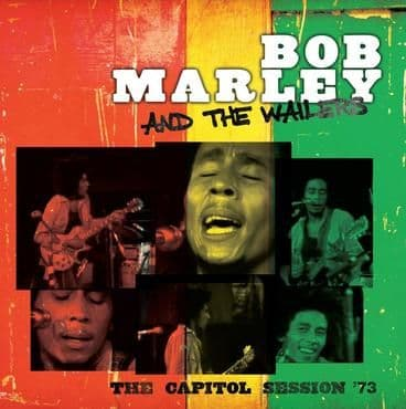 Bob Marley & The Wailers<br>The Capitol Sessions '73