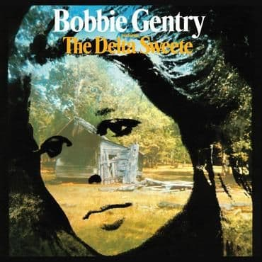 Bobbie Gentry<br>The Delta Sweete (2020)