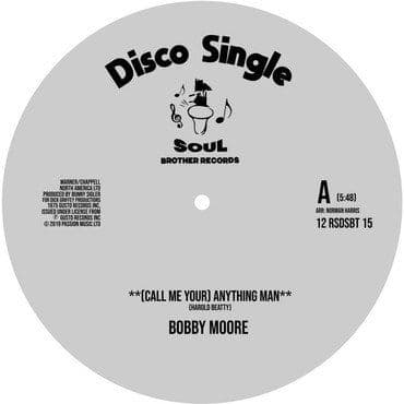 Bobby Moore & Sweet Music<br>(Call Me Your) Anything Man (RSD 2020)