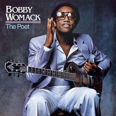 Bobby Womack<br>The Poet