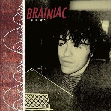 Brainiac<br>Attic Tapes (RSD 2021)