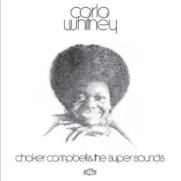 Carla Whitney<br>Choker Campbell & The Super Sounds (RSD 2021)