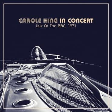 Carole King<br>In Concert Live at the BBC 1971 (BF 2021)