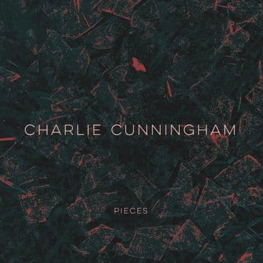 Charlie Cunningham<br>Pieces EP (BF 2020)