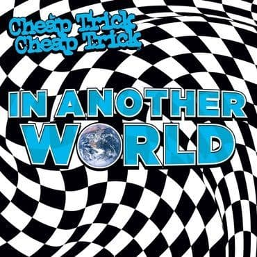 Cheap Trick<br>In Another World