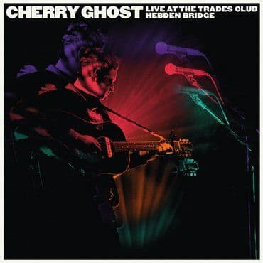 Cherry Ghost<br>Live at The Trades Club 2015 (RSD 2020)