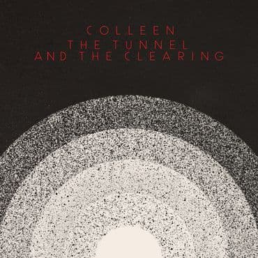 Colleen<br>The Tunnel and The Clearing