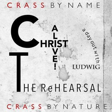 Crass<br>Christ Alive! - The Rehearsal (RSD 2021)