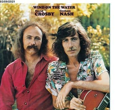 Crosby & Nash<br>Wind On The Water (BF 2021)