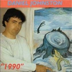 Daniel Johnston<br>1990 / Artistic Vice