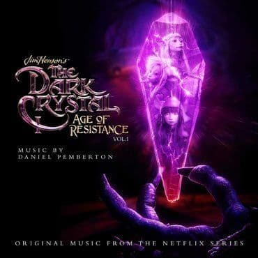 Daniel Pemberton / Samuel Sim<br>The Dark Crystal - Age Of Resistance Vol. 1 (RSD 2020)