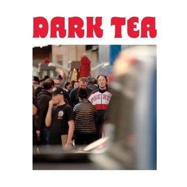 Dark Tea<br>Dark Tea II