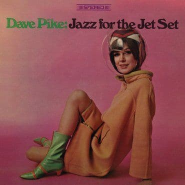 Dave Pike<br>Jazz For The Jet Set (RSD 2020)