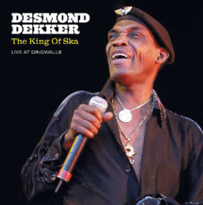 Desmond Dekker<br>King Of Ska Live At Dingwalls (RSD 2021)
