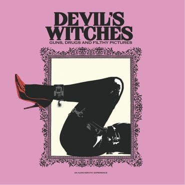 Devil's Witches<br>Guns, Drugs and Filthy Pictures (RSD 2020)