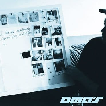 DMA's<br>I Love You Unconditionally, Sure Am Going To Miss You