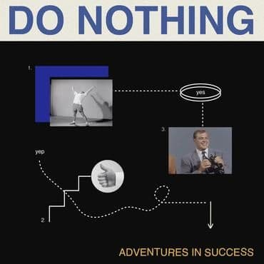 Do Nothing<br>Adventures In Success (RSD 2021)