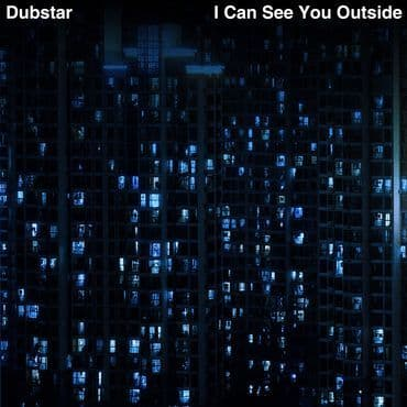 Dubstar<br>I Can See You Outside