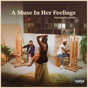 dvsn<br>A Muse In Her Feelings
