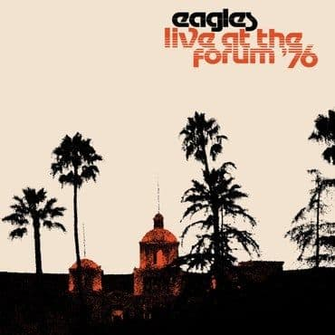 Eagles<br>Live at The Forum '76
