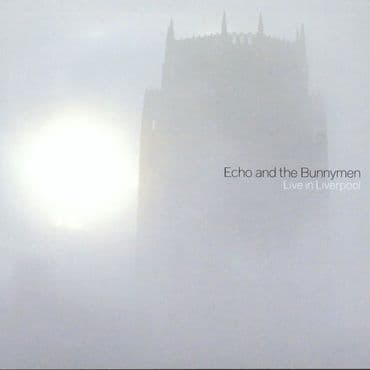 Echo & The Bunnymen<br>Live In Liverpool (RSD 2021)
