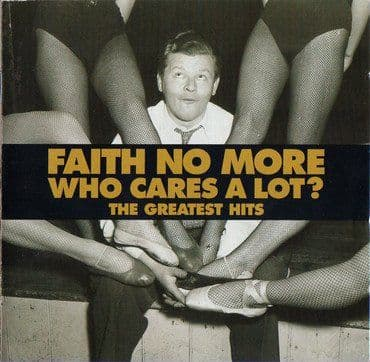 Faith No More<br>Who Cares A Lot? The Greatest Hits