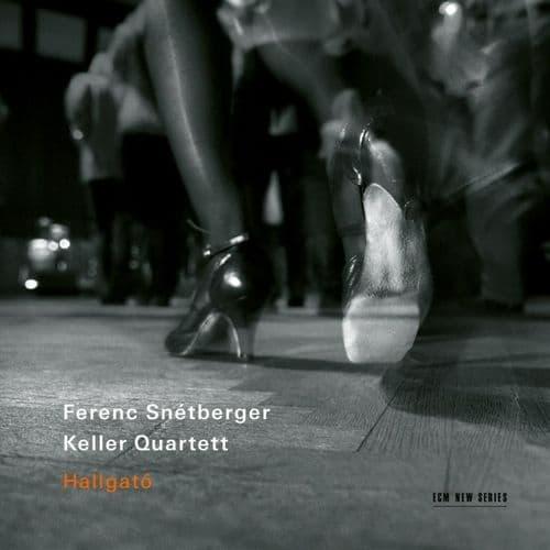 Ferenc Snetberger & The Keller Quartet<br>Hallgato CD