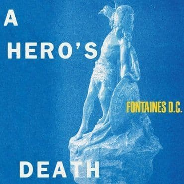 Fontaines D.C.<br>A Hero's Death (LRS 2020)