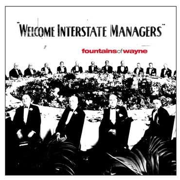 Fountains Of Wayne<br>Welcome Interstate Managers (BF 2020)