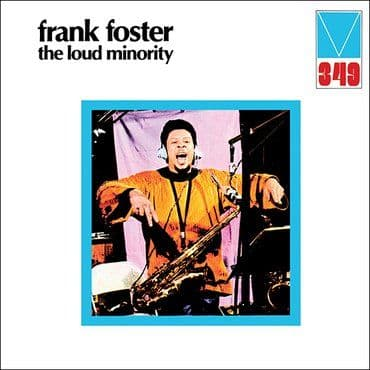 Frank Foster<br>The Loud Minority (RSD 2021)