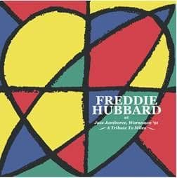 Freddie Hubbard<br>Live At The Warsaw Jazz Jamboree 1991 (RSD 2021)
