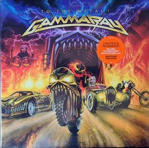 Gamma Ray<br>To The Metal