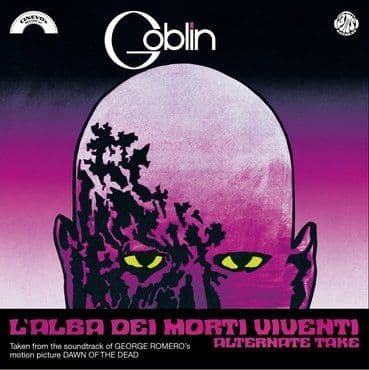 Goblin<br>L'Alba Dei Morti Viventi ( Alternate Take) / La Caccia (RSD 2021)