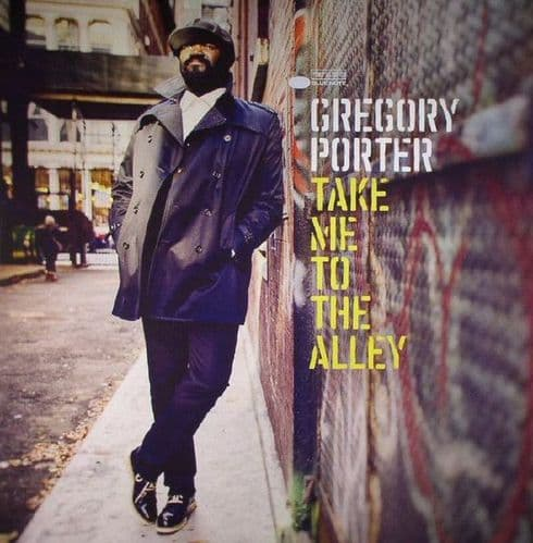 Gregory Porter<br>Take Me To The Alley