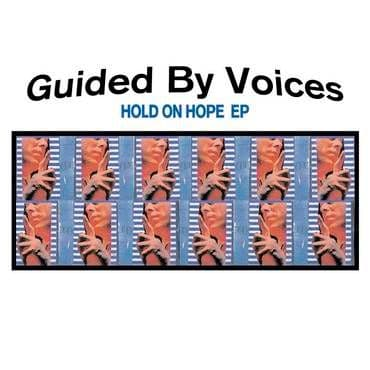 Guided By Voices<br>Hold On Hope (RSD 2020)