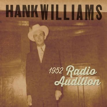 Hank Williams<br>1952 Radio Show Auditions (BF 2020)