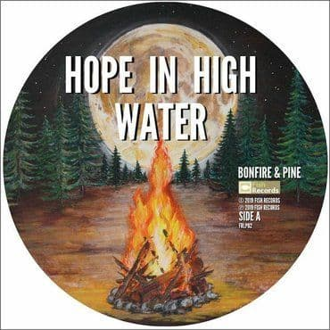 Hope In High Water<br>Bonfire & Pine (RSD 2020)